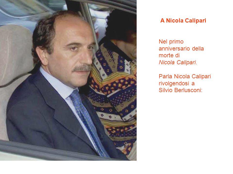 A Nicola Calipari Nel primo anniversario della morte di Nicola Calipari.