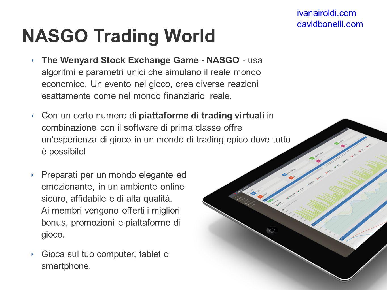 ‣ The Wenyard Stock Exchange Game - NASGO - usa algoritmi e parametri unici che simulano il reale mondo economico.