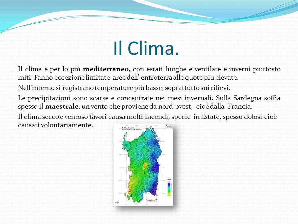 Il Clima. Il clima è per lo più mediterraneo, con estati lunghe e ventilate e inverni piuttosto miti. Fanno eccezione limitate aree dell' entroterra a