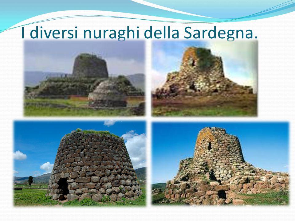 I diversi nuraghi della Sardegna.