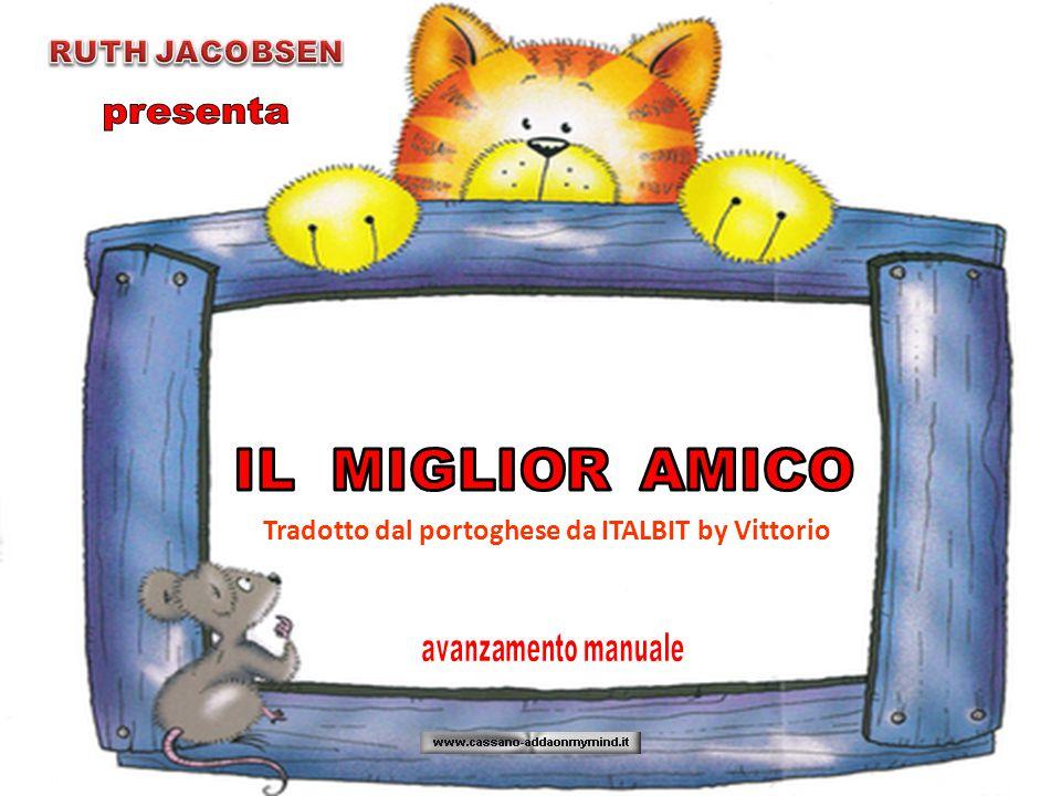 Tradotto dal portoghese da ITALBIT by Vittorio