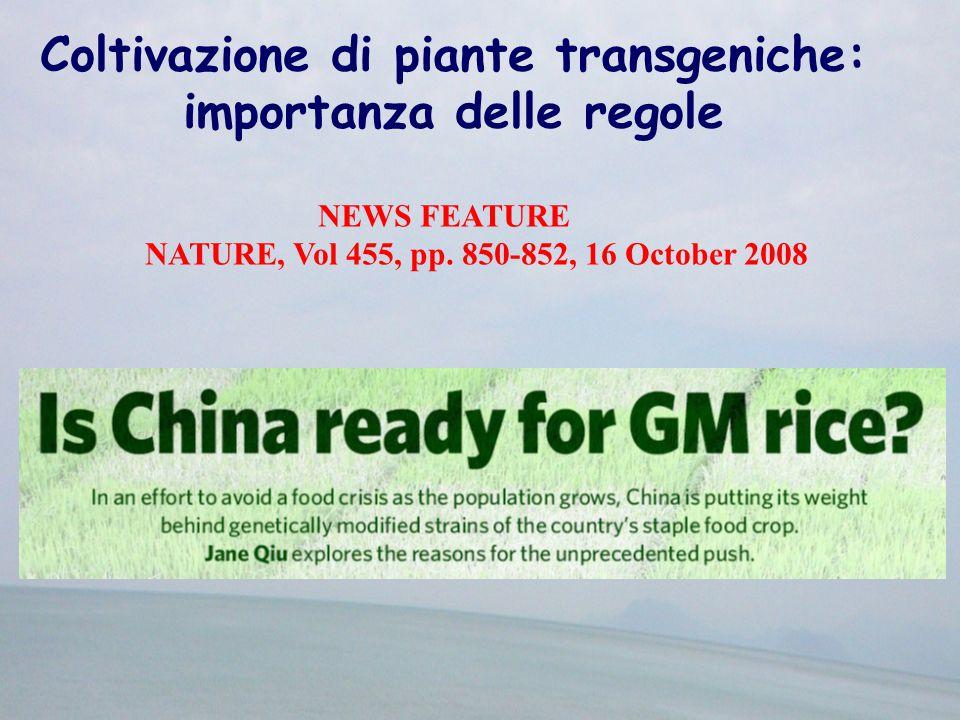 Coltivazione di piante transgeniche: importanza delle regole NEWS FEATURE NATURE, Vol 455, pp.
