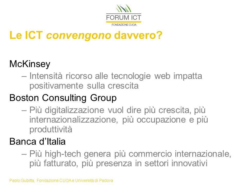 Paolo Gubitta, Fondazione CUOA e Università di Padova Le ICT convengono davvero.