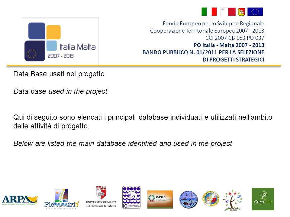 Fondo Europeo per lo Sviluppo Regionale Cooperazione Territoriale Europea 2007 - 2013 CCI 2007 CB 163 PO 037 PO Italia - Malta 2007 - 2013 BANDO PUBBLICO N.