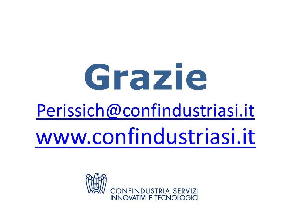 Grazie Perissich@confindustriasi.it www.confindustriasi.it Perissich@confindustriasi.it www.confindustriasi.it
