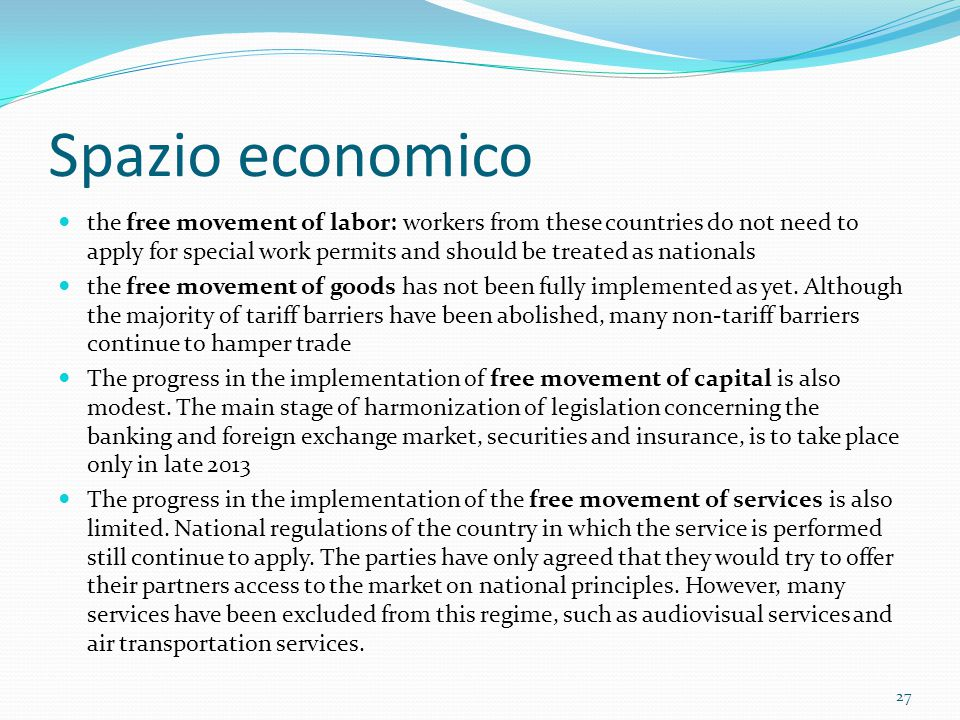 Spazio economico the free movement of labor: workers from these countries do not need to apply for special work permits and should be treated as natio