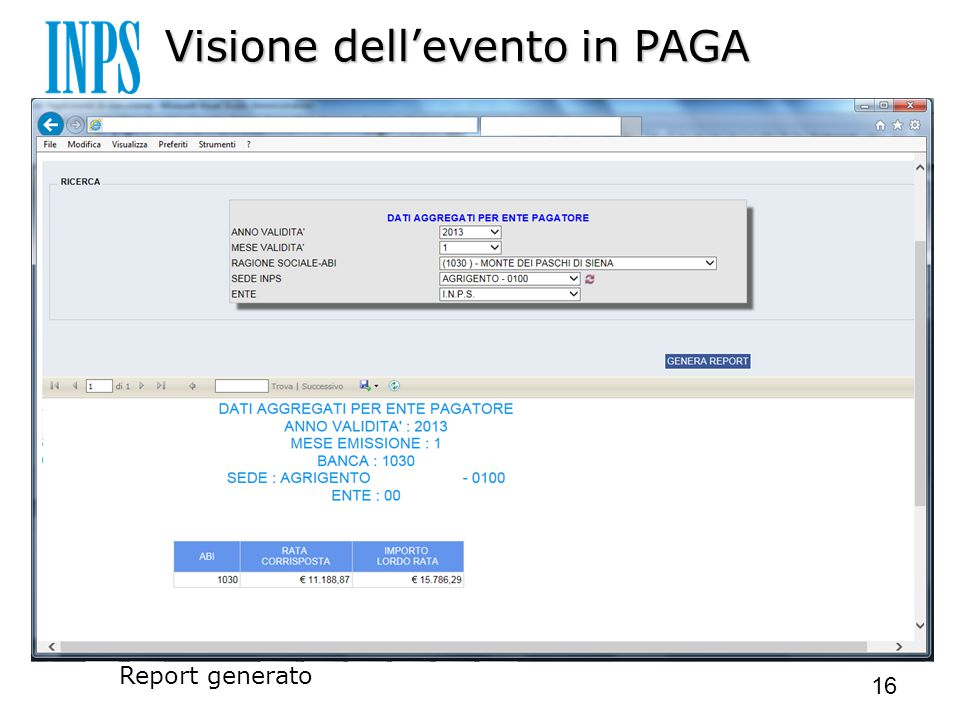 Visione dell'evento in PAGA Report generato 16