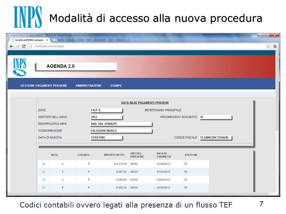 Modalità di accesso alla nuova procedura Codici contabili ovvero legati alla presenza di un flusso TEF 7