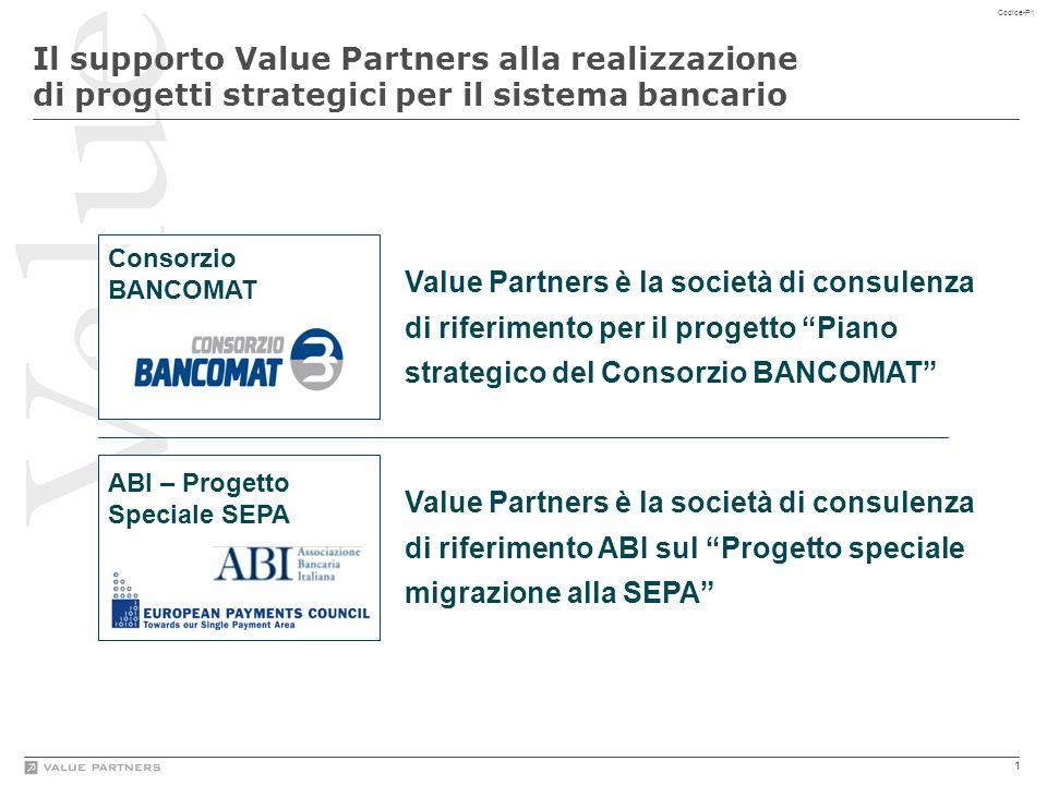 """1 Codice-P1 Consorzio BANCOMAT ABI – Progetto Speciale SEPA Value Partners è la società di consulenza di riferimento per il progetto """"Piano strategico"""