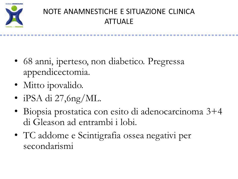 68 anni, iperteso, non diabetico.Pregressa appendicectomia.
