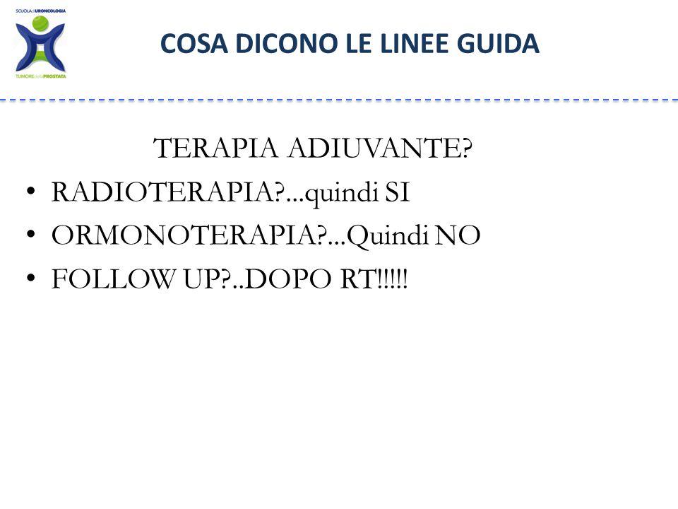 PROSTATE GUIDELINES 2013 COSA DICONO LE LINEE GUIDA