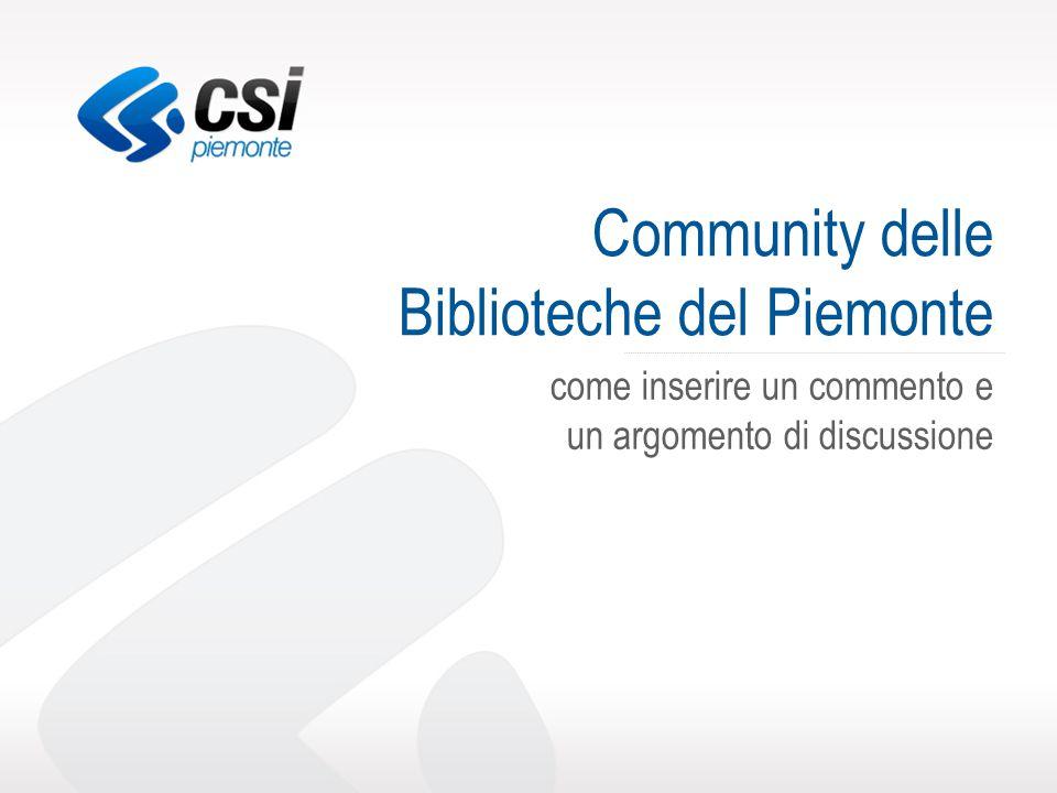 Community delle Biblioteche del Piemonte come inserire un commento e un argomento di discussione