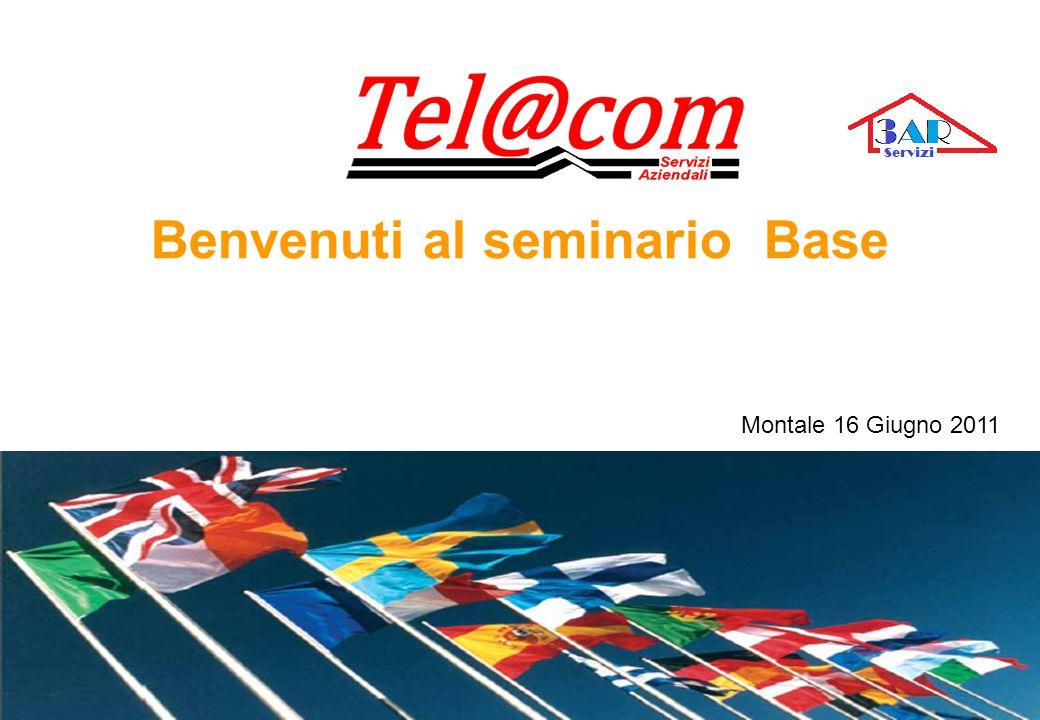 Benvenuti al seminario Base Montale 16 Giugno 2011