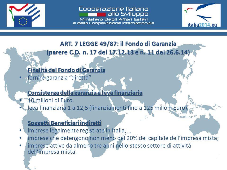 ART. 7 LEGGE 49/87: il Fondo di Garanzia (parere C.D. n. 17 del 17.12.13 e n. 11 del 26.6.14) Finalità del Fondo di Garan Finalità del Fondo di Garanz