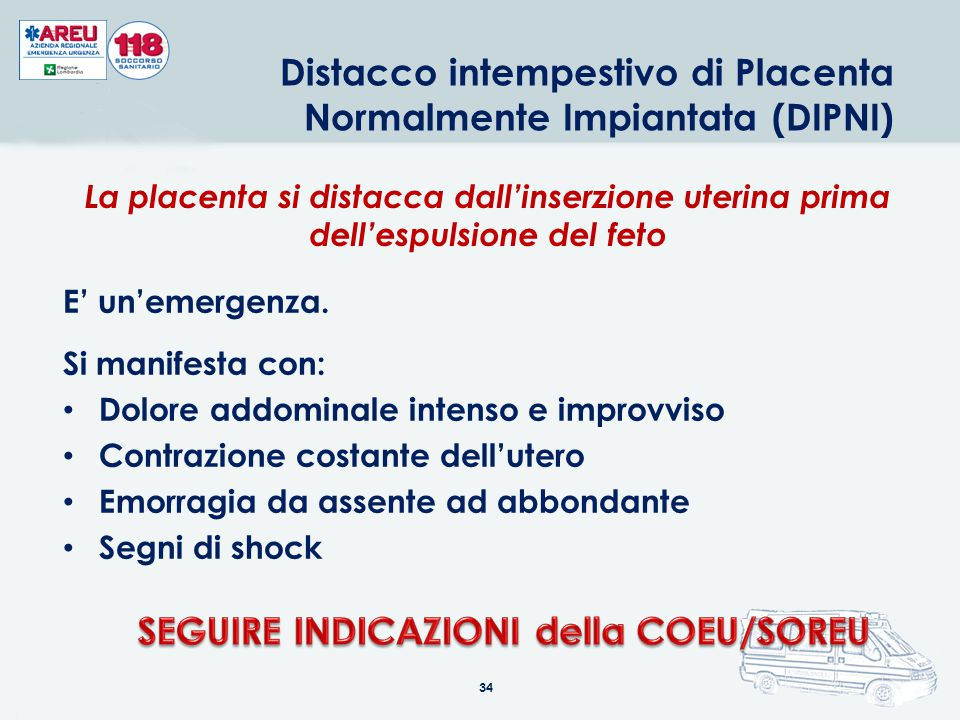33 DURANTE LA CRISI CONVULSIVA: assistere la persona, allontanare oggetti per evitare traumi secondari non cercare di immobilizzare il paziente allent