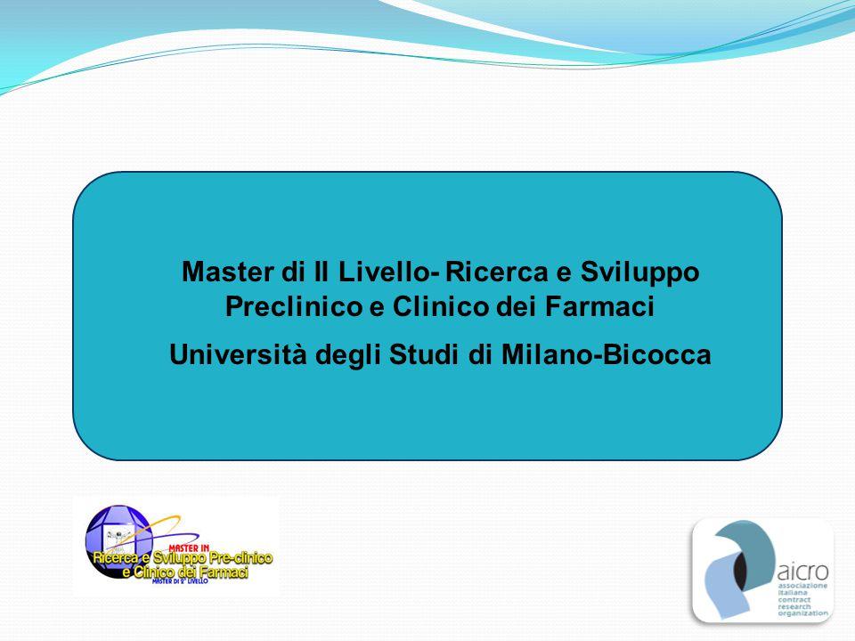 Master di II Livello- Ricerca e Sviluppo Preclinico e Clinico dei Farmaci Università degli Studi di Milano-Bicocca