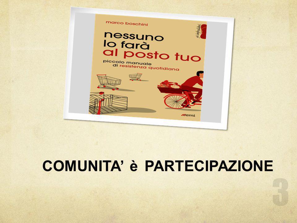 COMUNITA' è PARTECIPAZIONE 3
