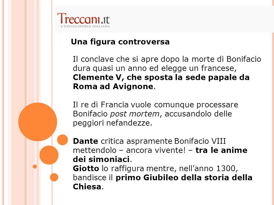 Il conclave che si apre dopo la morte di Bonifacio dura quasi un anno ed elegge un francese, Clemente V, che sposta la sede papale da Roma ad Avignone