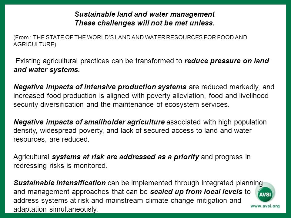 Sustainable land and water management These challenges will not be met unless.