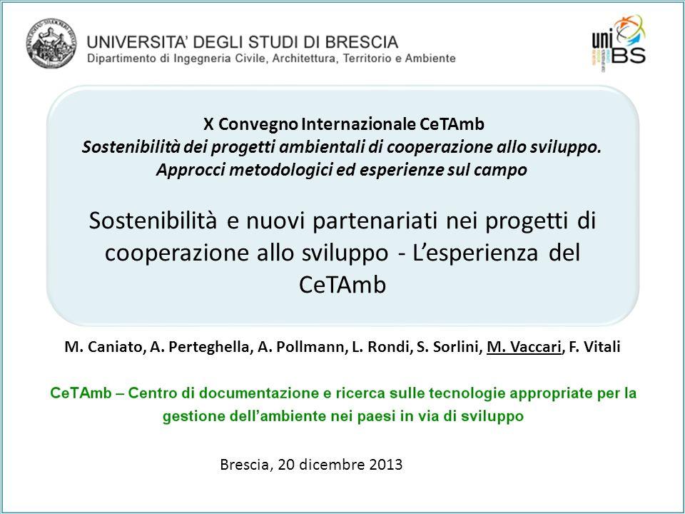 X Convegno Internazionale CeTAmb Sostenibilità dei progetti ambientali di cooperazione allo sviluppo. Approcci metodologici ed esperienze sul campo So