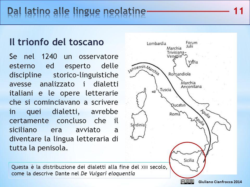 Giuliano Cianfrocca 2014 Il trionfo del toscano L'opera di Dante, e poi quella di Petrarca e di Boccaccio (le cosiddette «Tre corone») ha reso il toscano la lingua- modello per gran parte dei letterati dell'area italiana