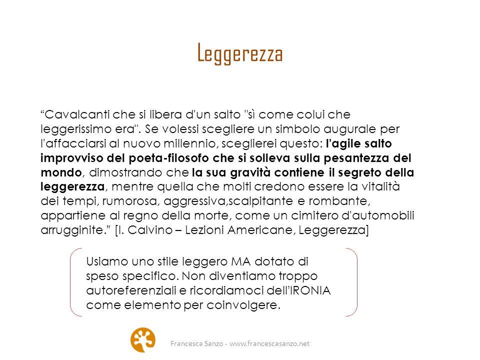Francesca Sanzo - www.francescasanzo.net Leggerezza Cavalcanti che si libera d un salto sì come colui che leggerissimo era .