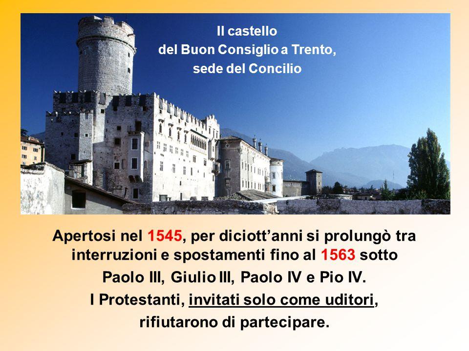 Apertosi nel 1545, per diciott'anni si prolungò tra interruzioni e spostamenti fino al 1563 sotto Paolo III, Giulio III, Paolo IV e Pio IV. I Protesta