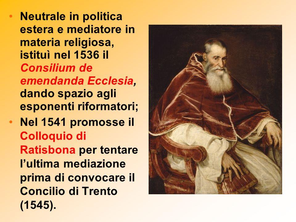 Neutrale in politica estera e mediatore in materia religiosa, istituì nel 1536 il Consilium de emendanda Ecclesia, dando spazio agli esponenti riforma