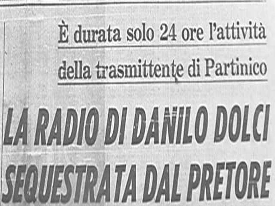 «La radio clandestina di Partinico - scrisse il giorno dopo, il 27 marzo 1970, il Giornale di Sicilia - ha trasmesso per sole ventisette ore.