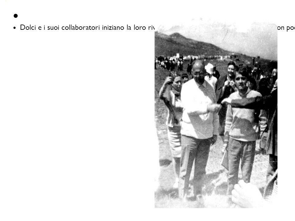 Dolci e i suoi collaboratori iniziano la loro rivoluzione dal basso, con poche persone, con pochi mezzi, con poche risorse economiche e con un tempo limitato.