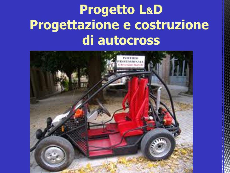 Progetto L & D Progettazione e costruzione di autocross