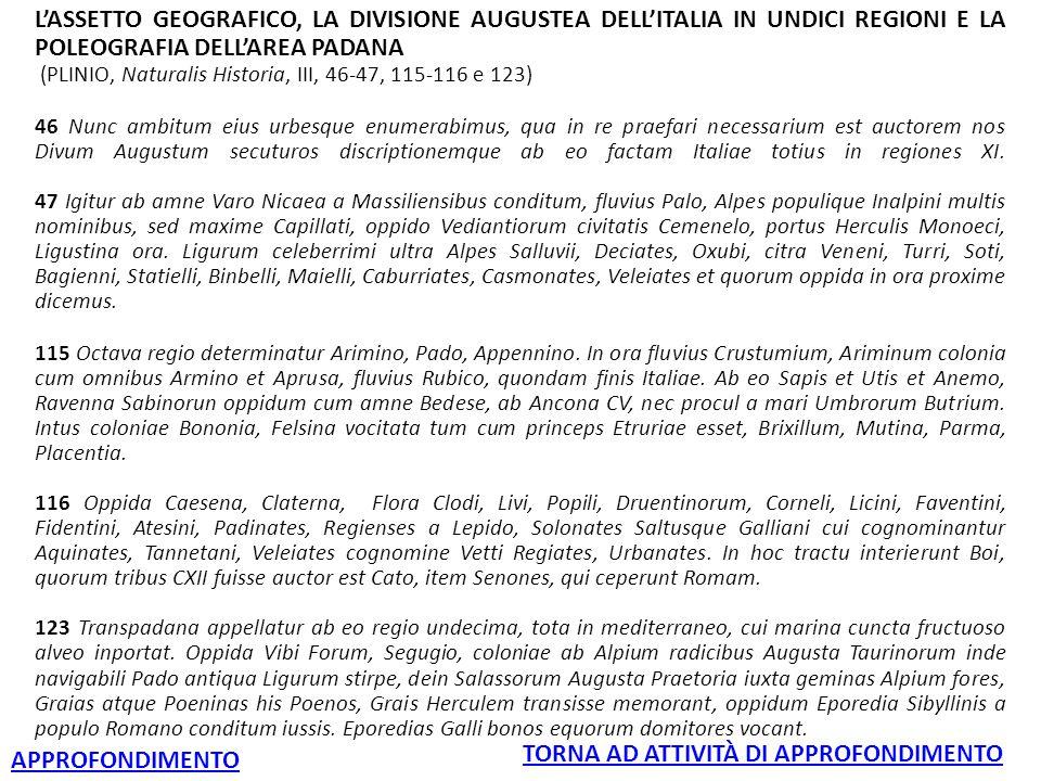 L'ASSETTO GEOGRAFICO, LA DIVISIONE AUGUSTEA DELL'ITALIA IN UNDICI REGIONI E LA POLEOGRAFIA DELL'AREA PADANA (PLINIO, Naturalis Historia, III, 46-47, 1