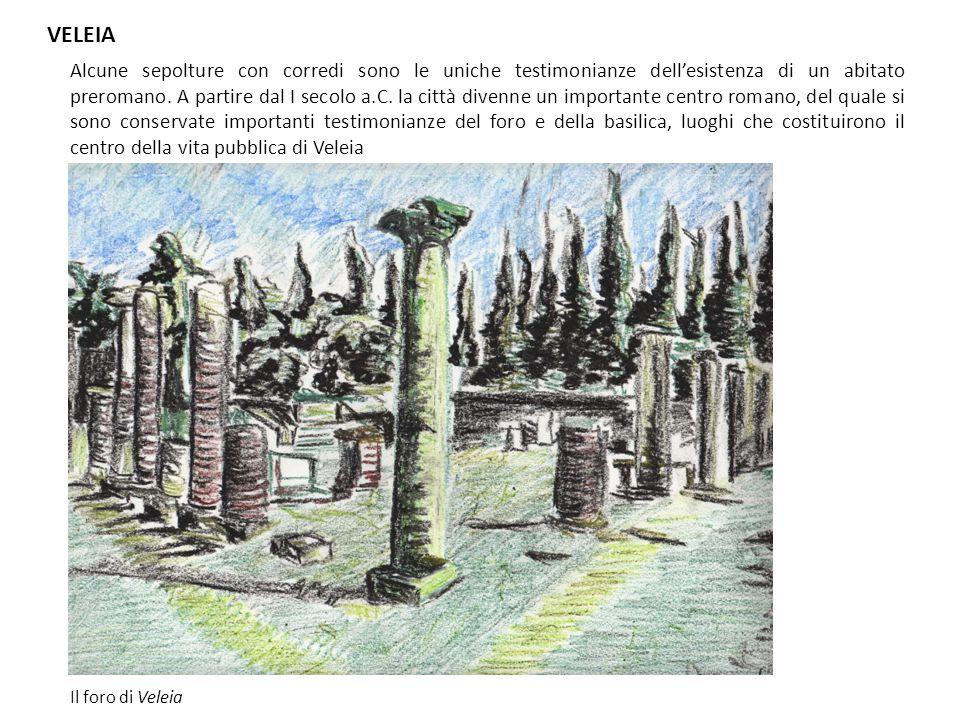 VELEIA Il foro di Veleia Alcune sepolture con corredi sono le uniche testimonianze dell'esistenza di un abitato preromano.