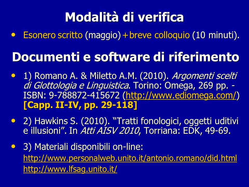 """Programma Il modulo si propone di sorvolare sulle conoscenze e sui metodi del settore disciplinare di """"Glottologia & Linguistica"""" definiti per lo stud"""