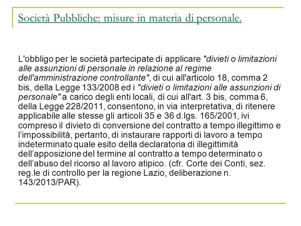 Società Pubbliche: misure in materia di personale. L'obbligo per le società partecipate di applicare