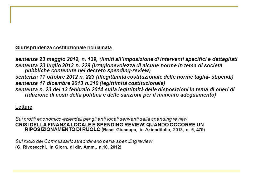 Giurisprudenza costituzionale richiamata sentenza 23 maggio 2012, n. 139, (limiti all'imposizione di interventi specifici e dettagliati sentenza 23 lu