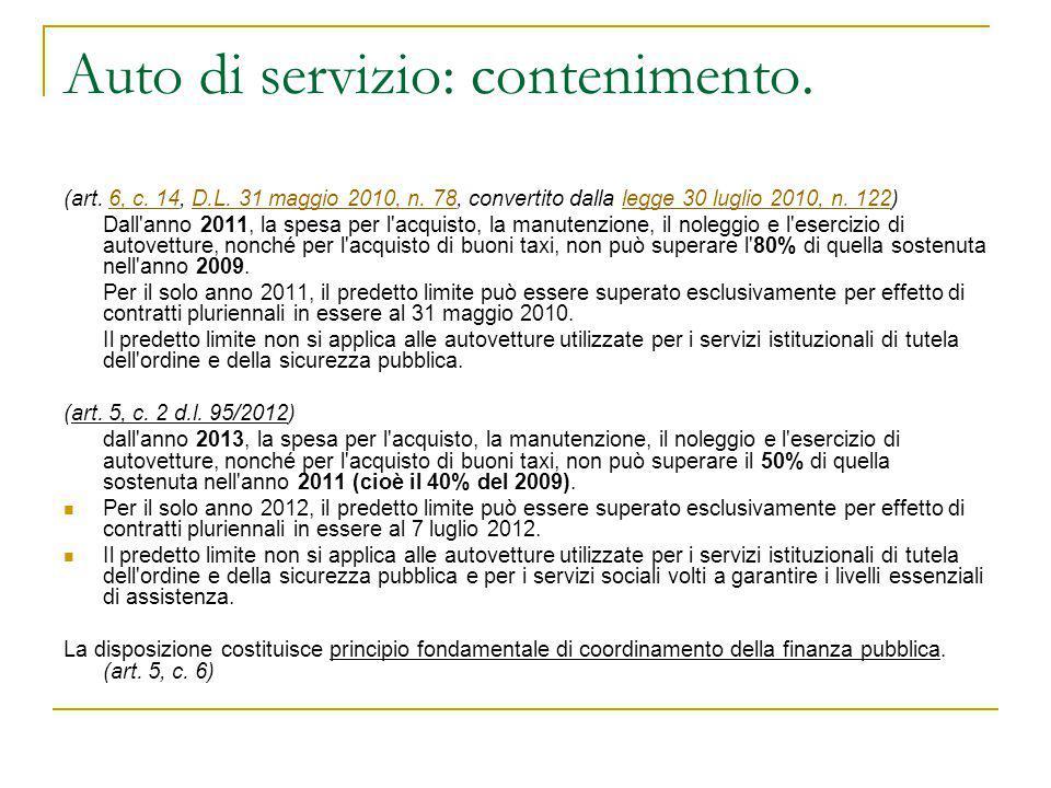 Auto di servizio: contenimento. (art. 6, c. 14, D.L. 31 maggio 2010, n. 78, convertito dalla legge 30 luglio 2010, n. 122)6, c. 14D.L. 31 maggio 2010,