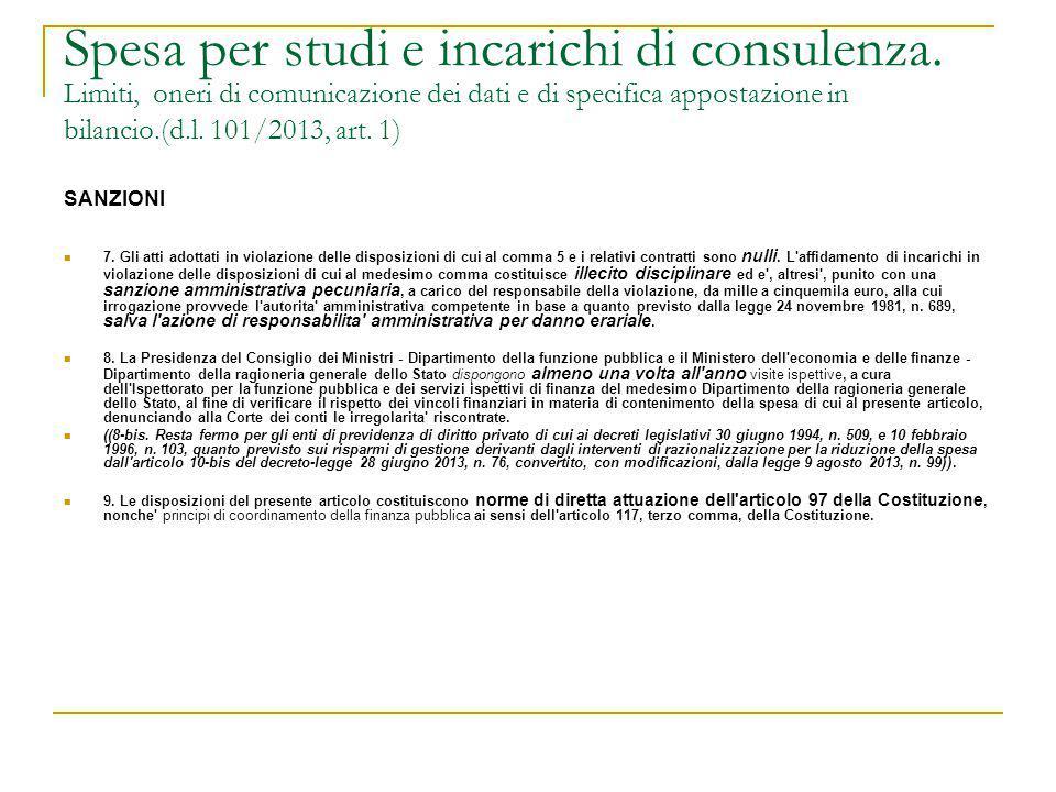 Spesa per studi e incarichi di consulenza. Limiti, oneri di comunicazione dei dati e di specifica appostazione in bilancio.(d.l. 101/2013, art. 1) SAN