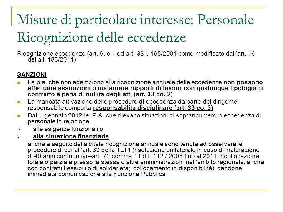 Misure di particolare interesse: Personale Ricognizione delle eccedenze Ricognizione eccedenze (art. 6, c.1 ed art. 33 l. 165/2001 come modificato dal