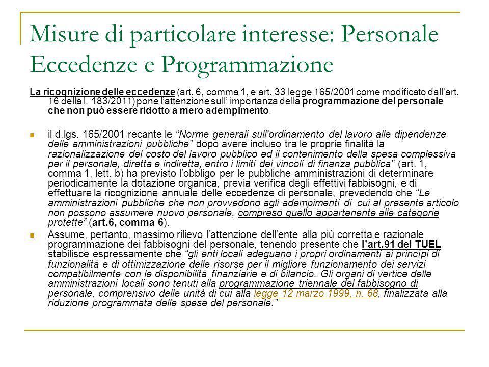 Misure di particolare interesse: Personale Eccedenze e Programmazione La ricognizione delle eccedenze (art. 6, comma 1, e art. 33 legge 165/2001 come