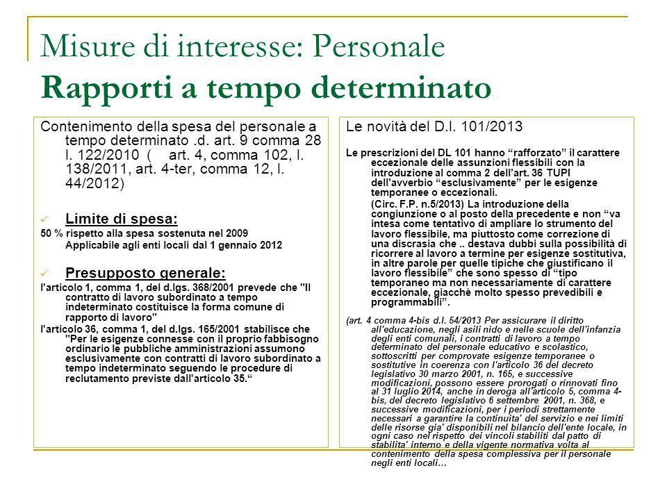 Misure di interesse: Personale Rapporti a tempo determinato Contenimento della spesa del personale a tempo determinato.d. art. 9 comma 28 l. 122/2010