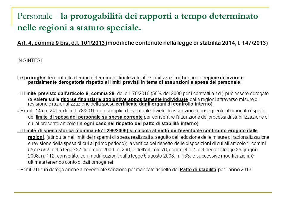 Personale - la prorogabilità dei rapporti a tempo determinato nelle regioni a statuto speciale. Art. 4, comma 9 bis, d.l. 101/2013 (modifiche contenut