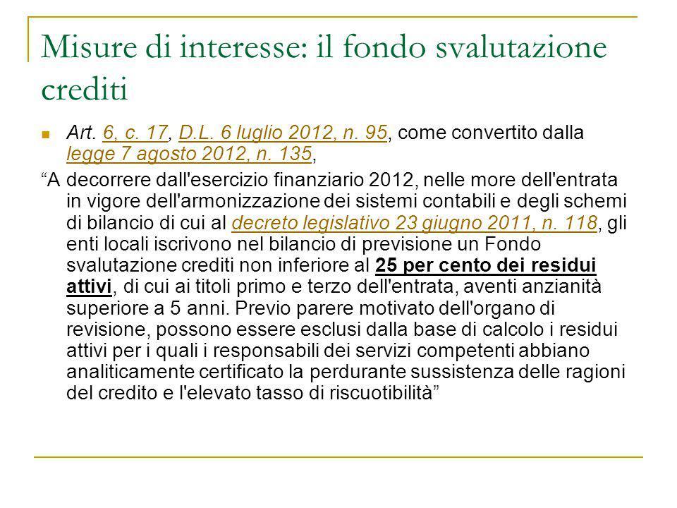 Misure di interesse: il fondo svalutazione crediti Art. 6, c. 17, D.L. 6 luglio 2012, n. 95, come convertito dalla legge 7 agosto 2012, n. 135,6, c. 1