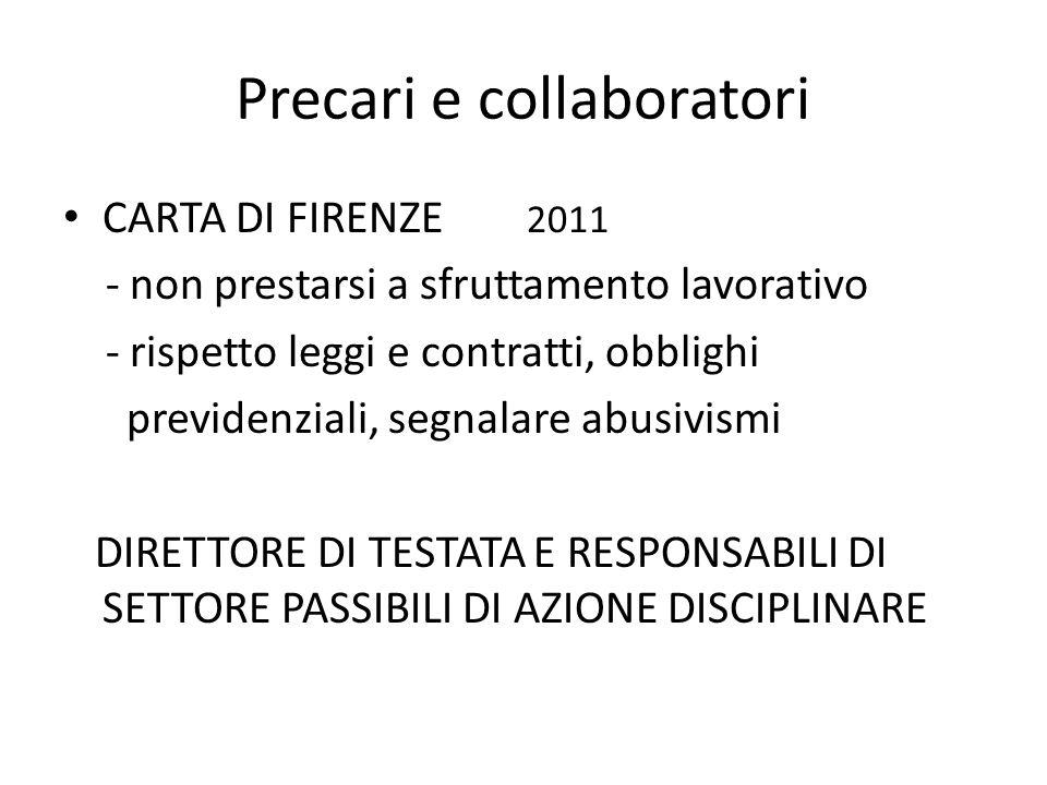 Precari e collaboratori CARTA DI FIRENZE 2011 - non prestarsi a sfruttamento lavorativo - rispetto leggi e contratti, obblighi previdenziali, segnalar