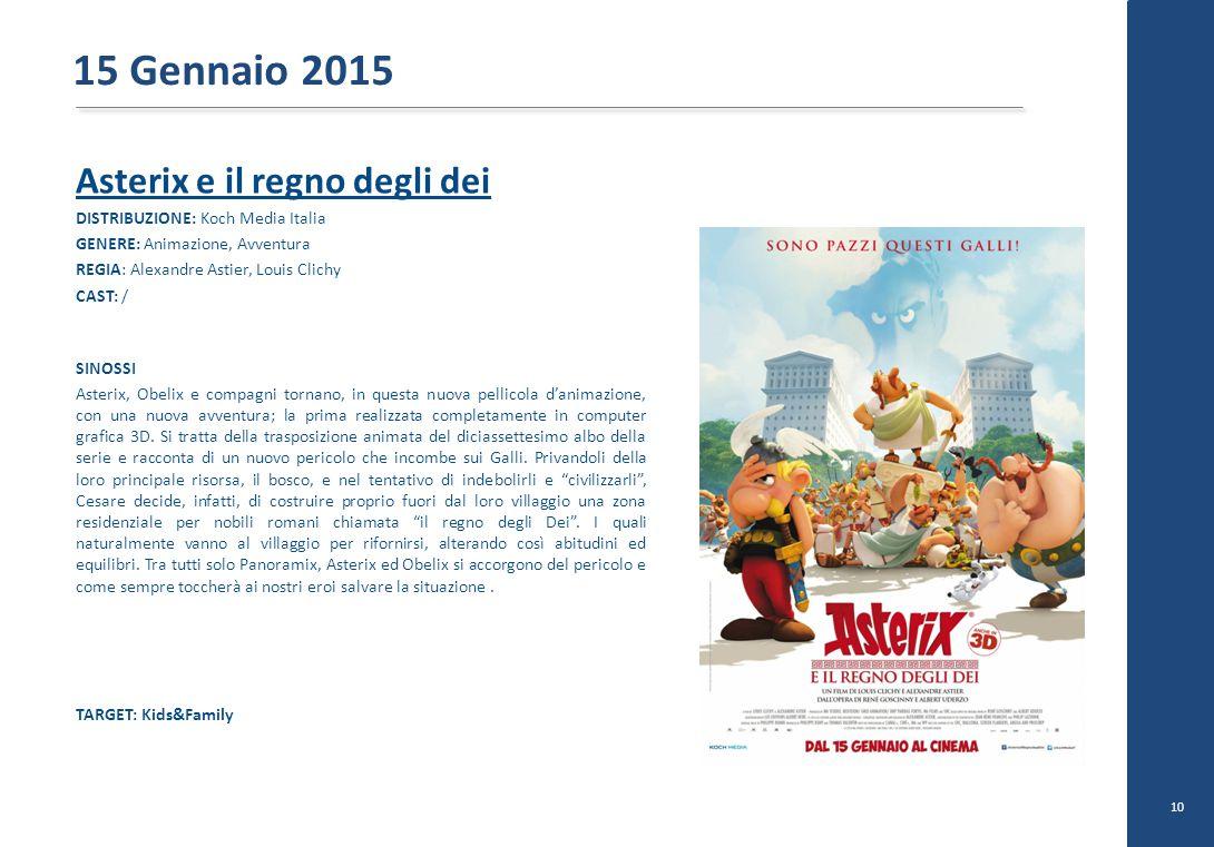 Asterix e il regno degli dei DISTRIBUZIONE: Koch Media Italia GENERE: Animazione, Avventura REGIA: Alexandre Astier, Louis Clichy CAST: / SINOSSI Aste