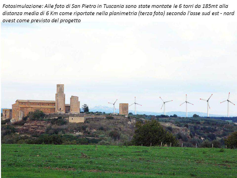 Fotosimulazione: Alle foto di San Pietro in Tuscania sono state montate le 6 torri da 185mt alla distanza media di 6 Km come riportate nella planimetr