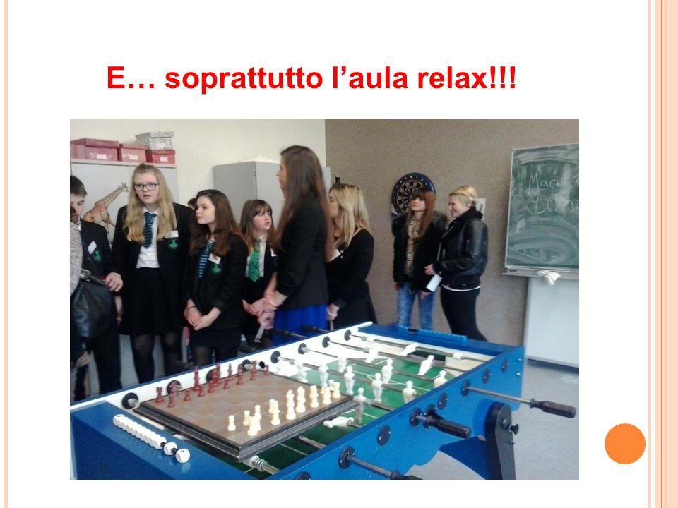 E… soprattutto l'aula relax!!!