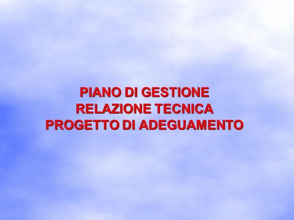 PIANO DI GESTIONE RELAZIONE TECNICA PROGETTO DI ADEGUAMENTO