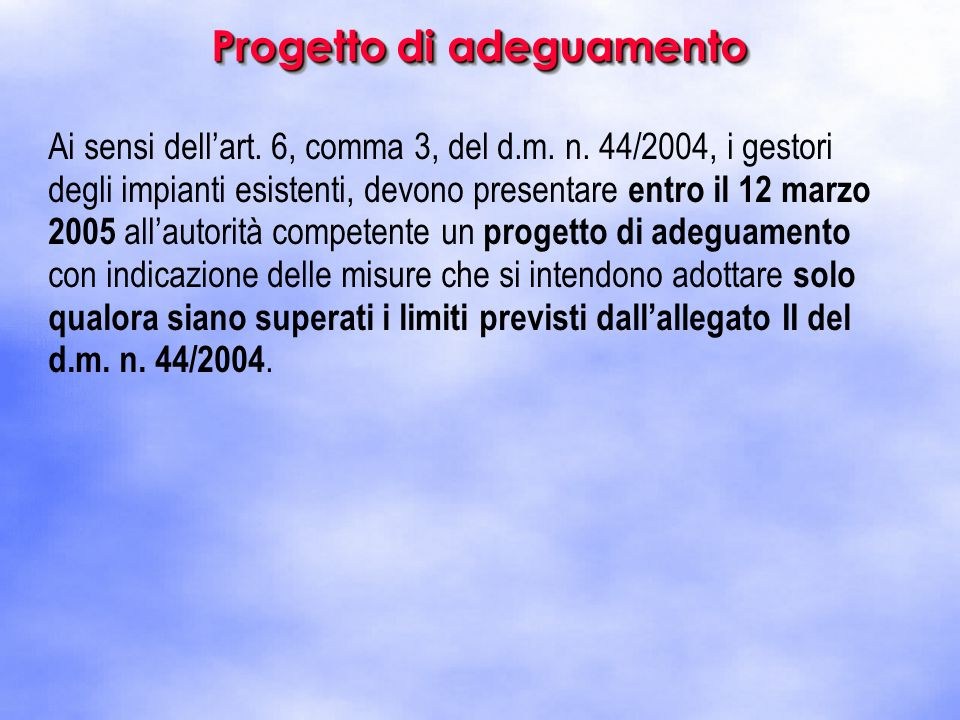 Ai sensi dell'art. 6, comma 3, del d.m. n.