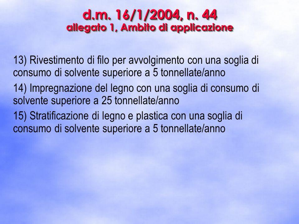 d.m.16/1/2004, n. 44 relazione tecnica - art.